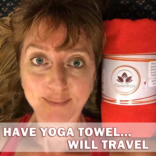 5 tips for yoga while traveling - clever yoga towel