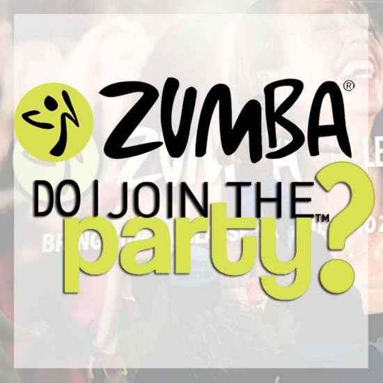 zumba, do I join the party!