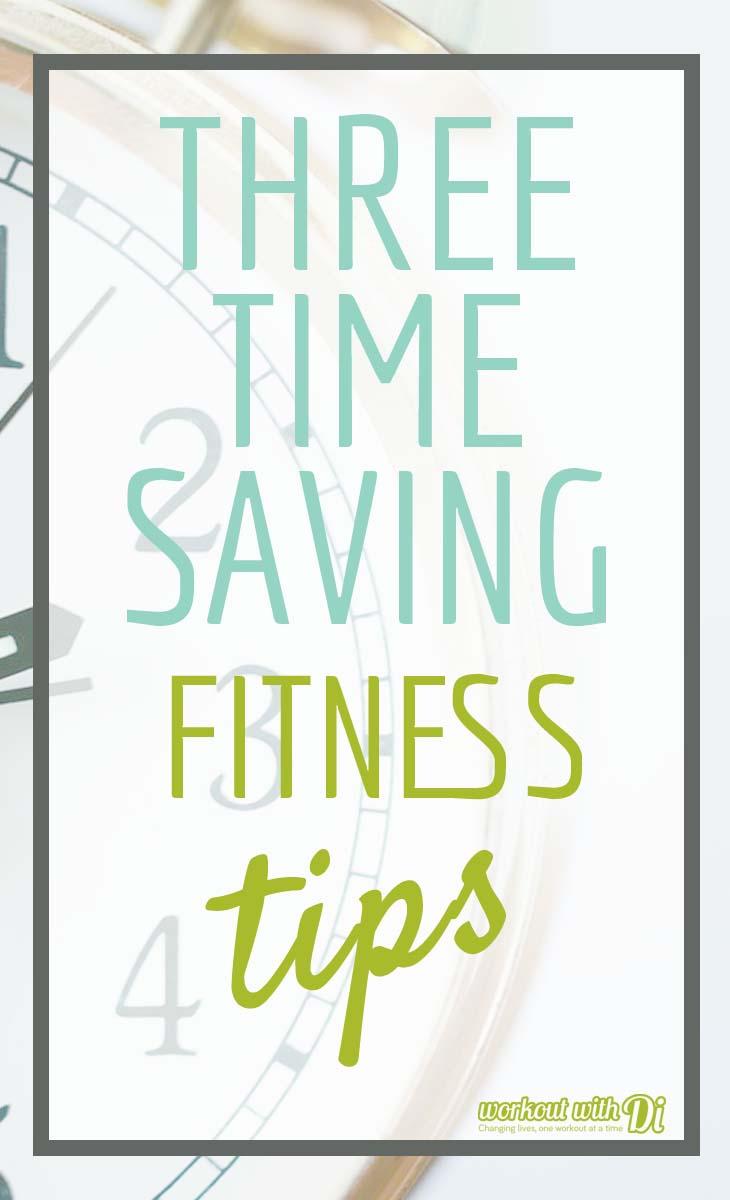 3 time saving fitness tips