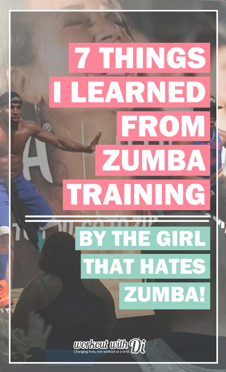 7 THINGS I LEARNED FROM ZUMBA TRAINING