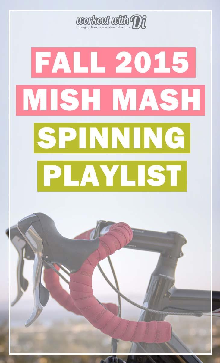 FALL 2015 MISH MASH SPINNING PLAYLIST
