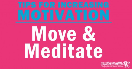 5 motivation tips - meditate