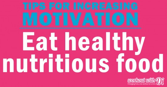 5 motivation tips - nutrition