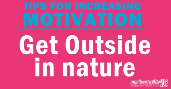 5 motivation tips - outside