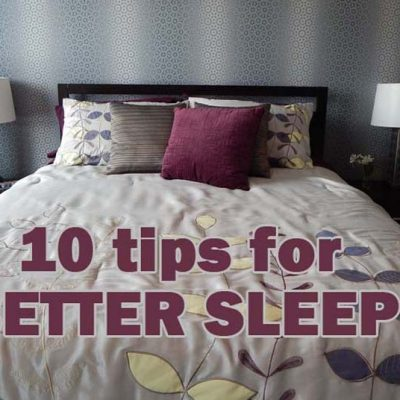 10 tips towards better Sleep