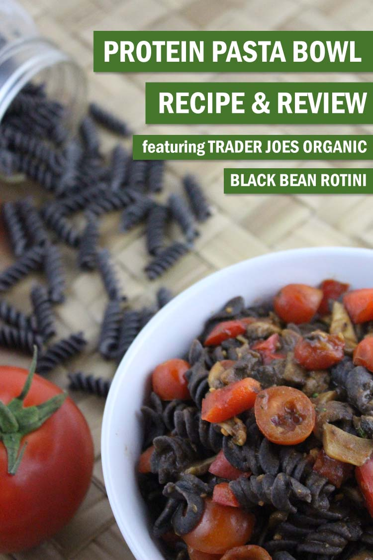 Trader Joe's Black Bean Pasta Bowl