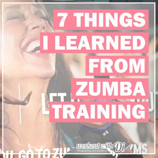 7 THINGS I LEARNED FROM ZUMBA TRAINING square
