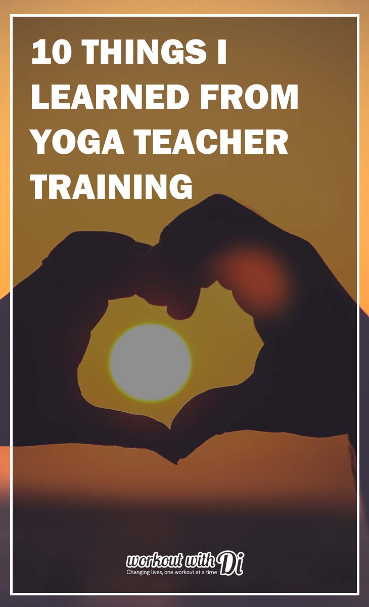 10 THINGS i LEARNED FROM YOGA TEACHER TRAINING