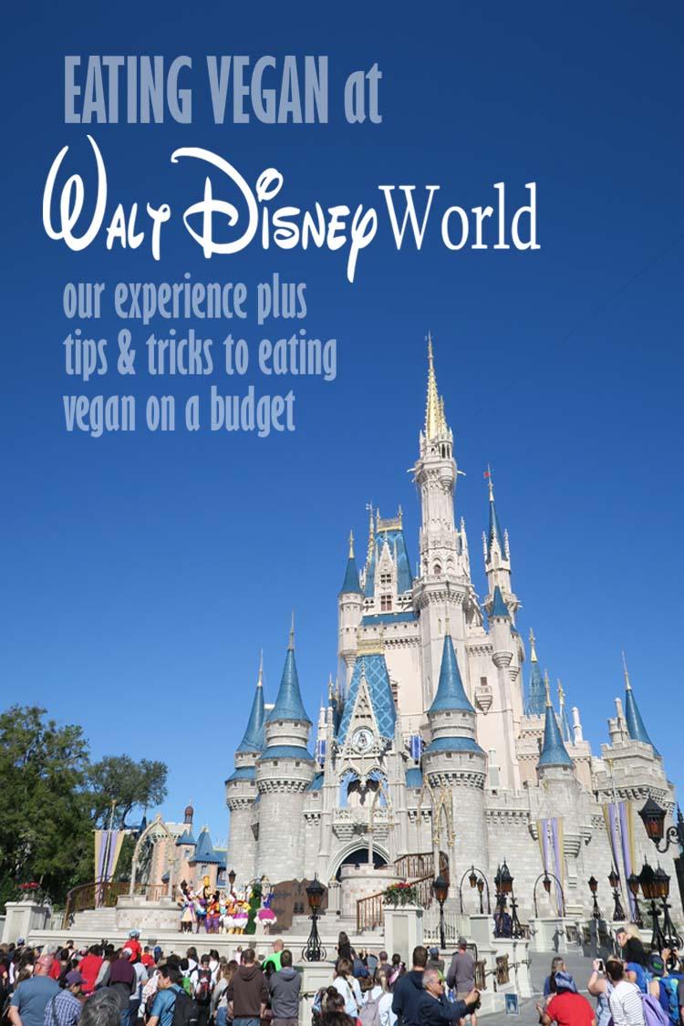 eating vegan at walt disney world. Our experience plus tips & tricks to eating vegan on a budget