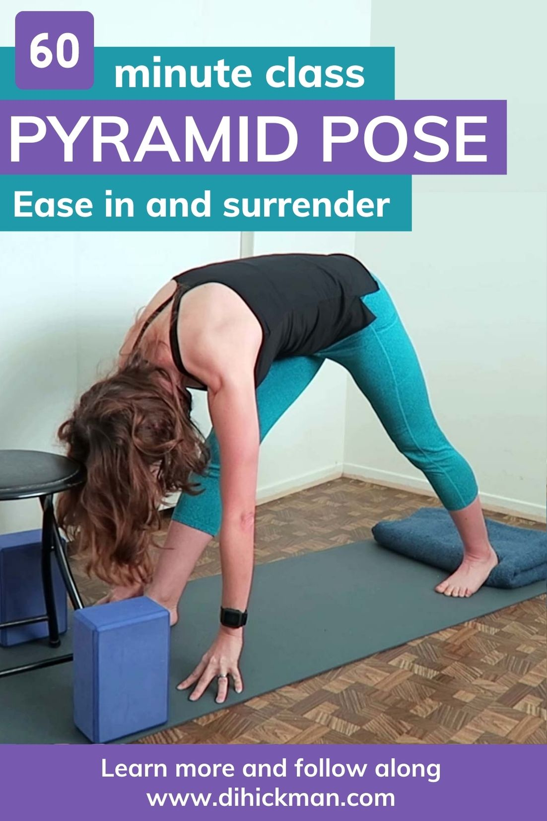 60 minute class pyramid pose. Ease in and surrender