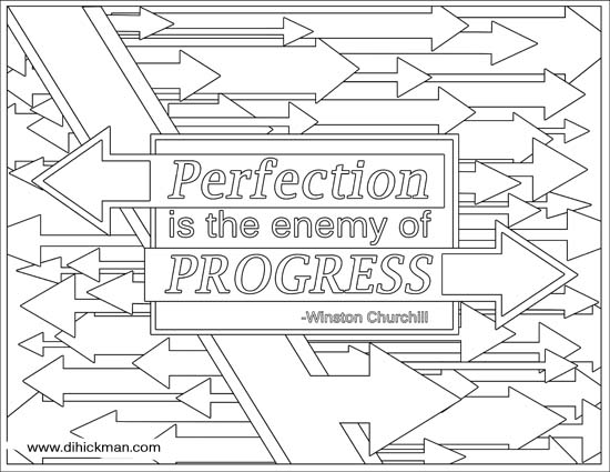 perfection is the enemy of progress coloring page