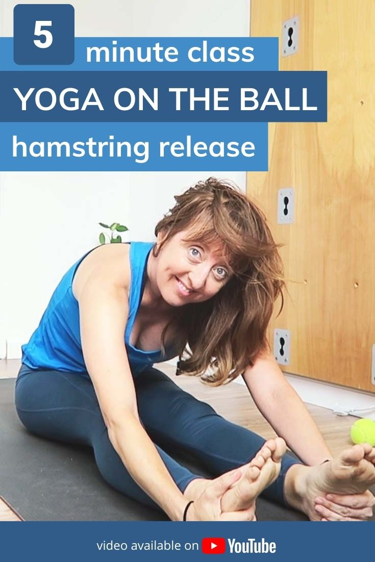 5 minute class, yoga on the ball, hamstring release. Video available on YouTube.