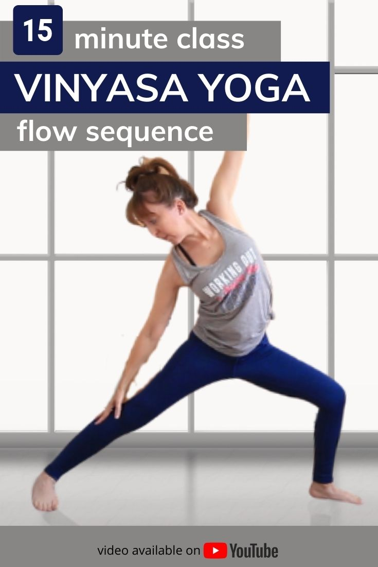 15 minute class, vinyasa yoga flow sequence. Video available on YouTube.