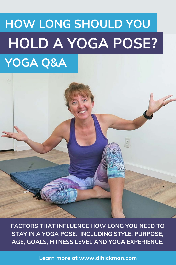 How long should you hold a yoga pose? The answer isn't clear cut. It depends on many factors including the type of yoga, the pose, your purpose/goal, age, fitness level and yoga experience. All these things, and more, will determine how long to hold a yoga pose.