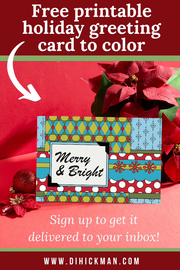 Free printable holiday greeting card to color. Sign up to get it delivered to your inbox.