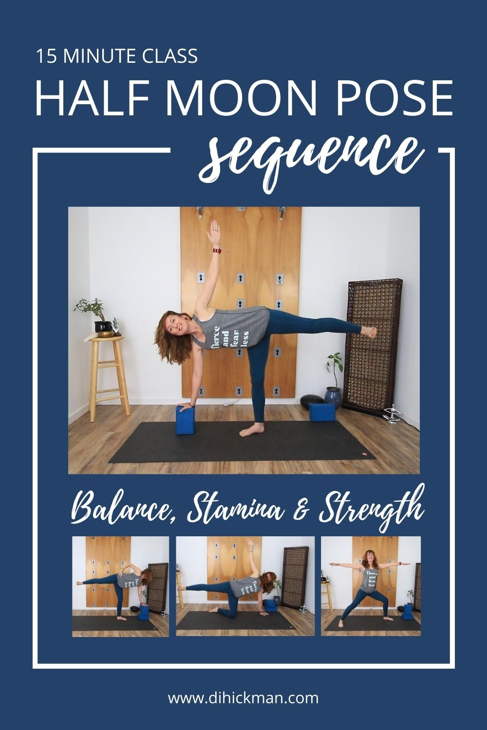 15 minute class, half moon pose sequence