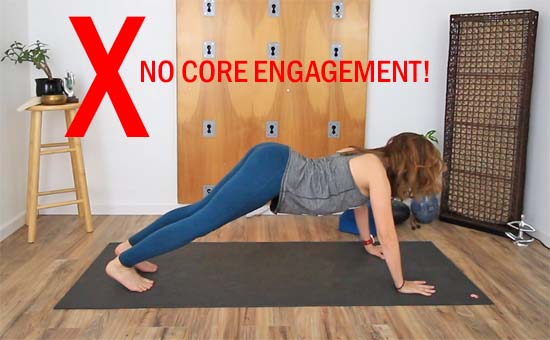 plank with NO abdominal engagement and sinking into the shoulders