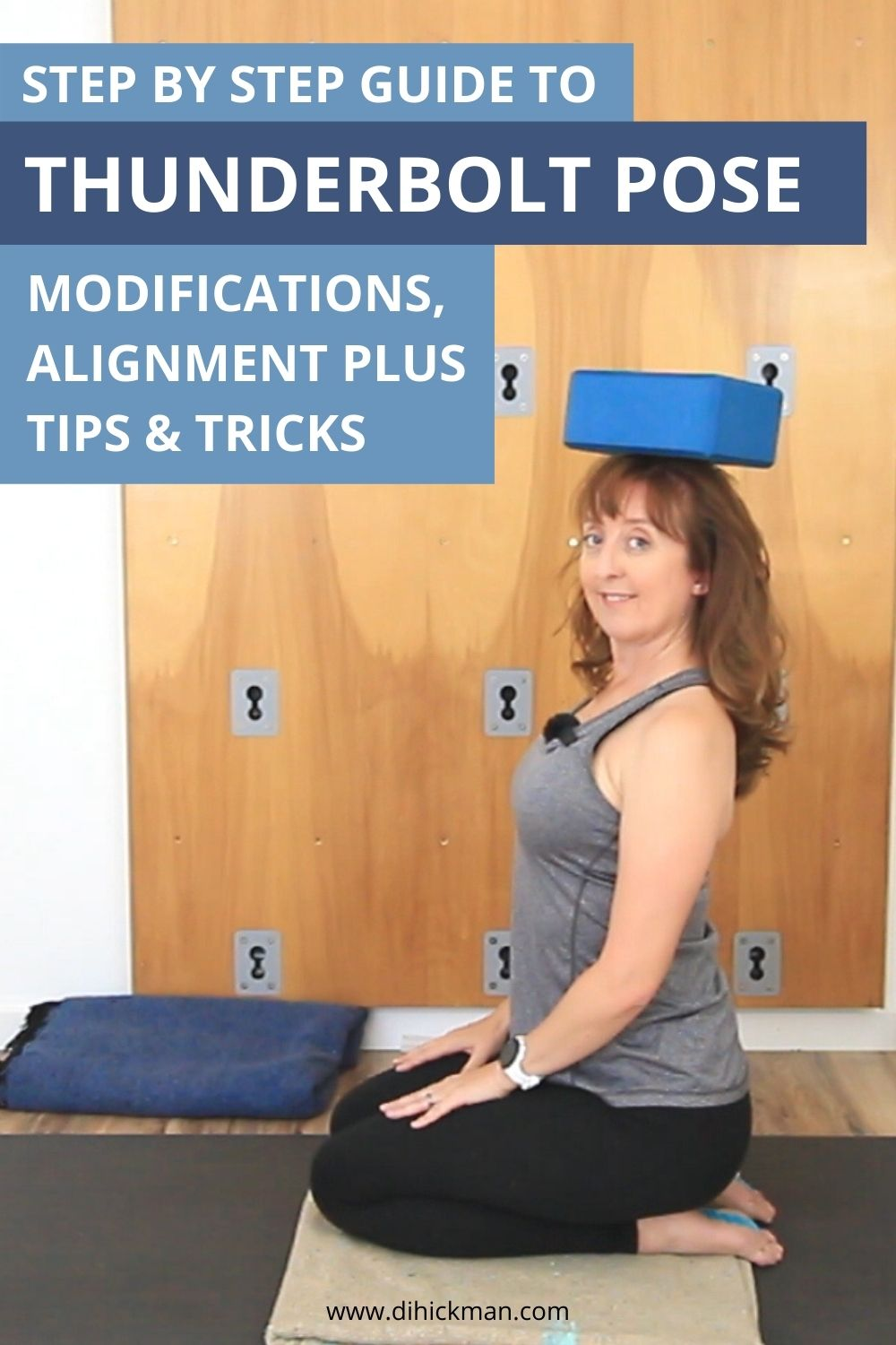 Step by step guide to thunderbolt pose, modifications, alignment, plus tips & tricks