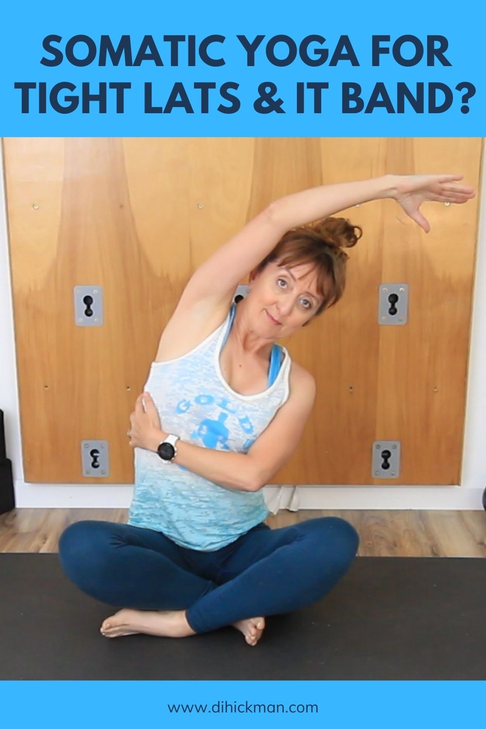 somatic yoga for tight lats & it band