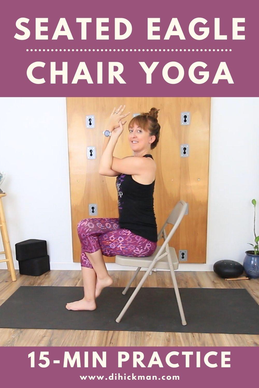Seated Eagle Chair Yoga 15-min practice