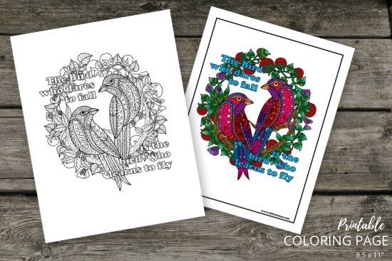 The bird who dares to fall is the bird who learns to fly coloring page