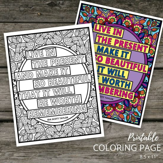 """live in the present quote printable coloring page 8.5"""" x 11"""""""
