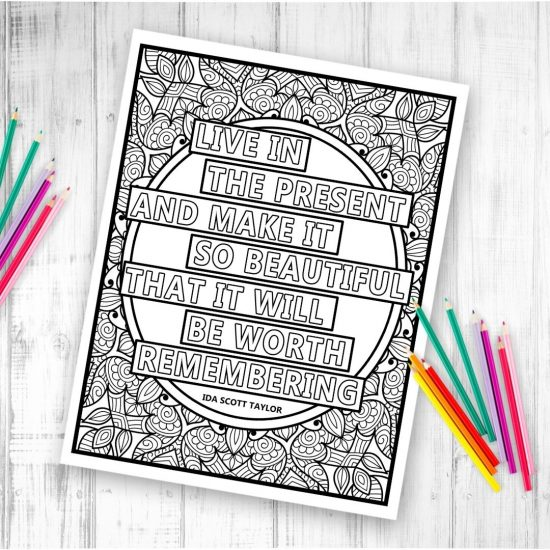 live in the present quote mandala coloring page with colored pencils